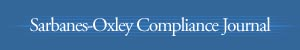 Sarbanes-Oxley Compliance Journal